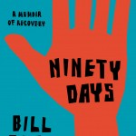 Bill Clegg's Ninety Days