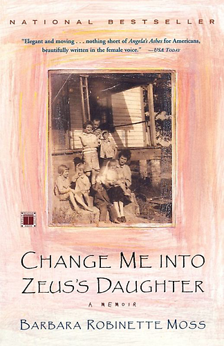 Barbara Robinette Moss's Change Me into Zeus's Daughter